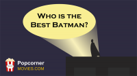 Episode 1 - Who is the best Batman?