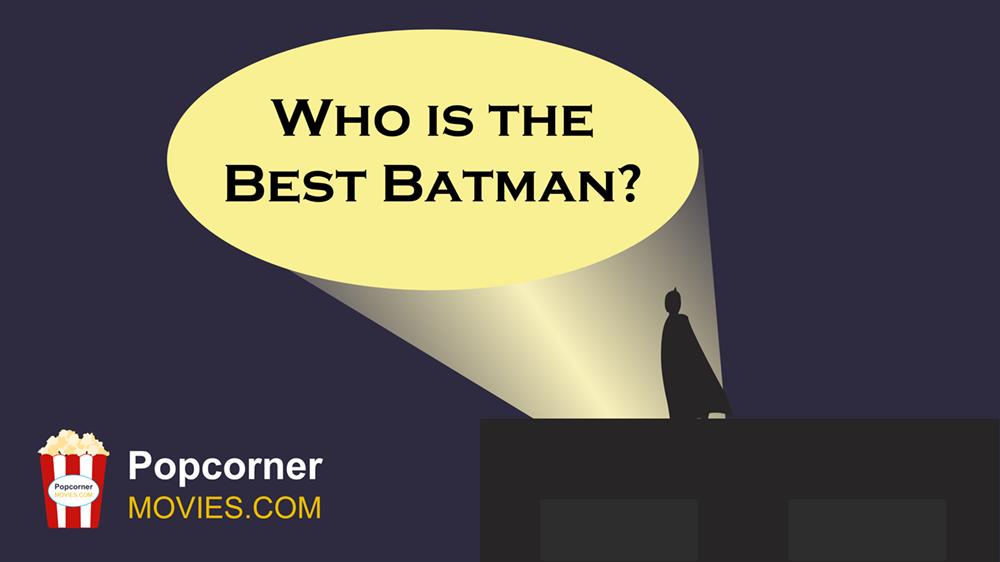 Episode 1 - Who is the best Batman?